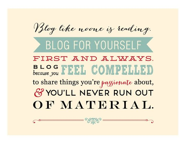 Blog for yourself first and always