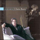 The Very Best of Chris Botti [CD]