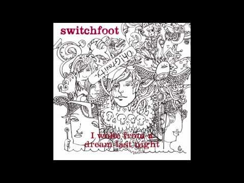 """Switchfoot - """"Yesterdays""""    Every lament is a love song... so long my friend, so long."""