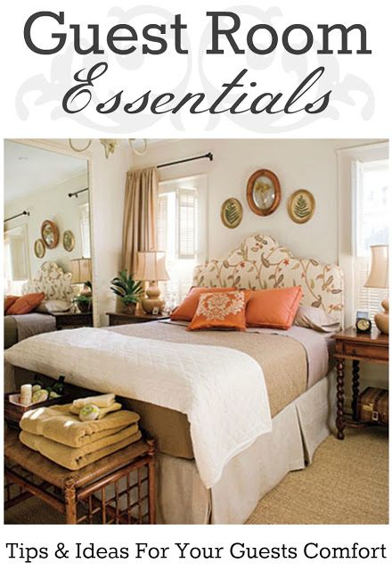 Guest Room Essentials--tips & ideas to play the perfect host