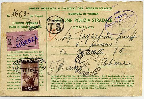 """Racc. tassa a carico del destinatario da Vicenza 11.11.47 a Thiene ove venne tassata con Democr. 50 l. ann. ovale viola """"ufficio postale Thiene"""" usato come segnatasse (564)."""