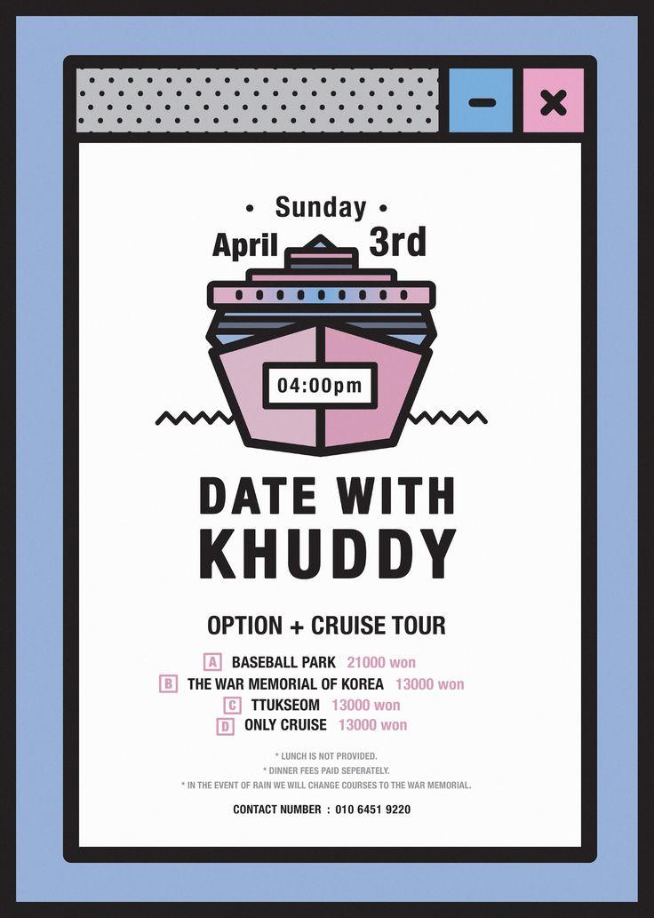DATE WITH KHUDDY / POSTER / 2016경희대학교 외국인 교류단체 KHUDDY 에서 진행한 크루즈 + 옵션 투어 포스터입니다.davin0903@naver.com