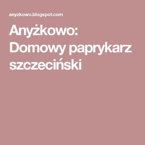 Domowy paprykarz szczeciński