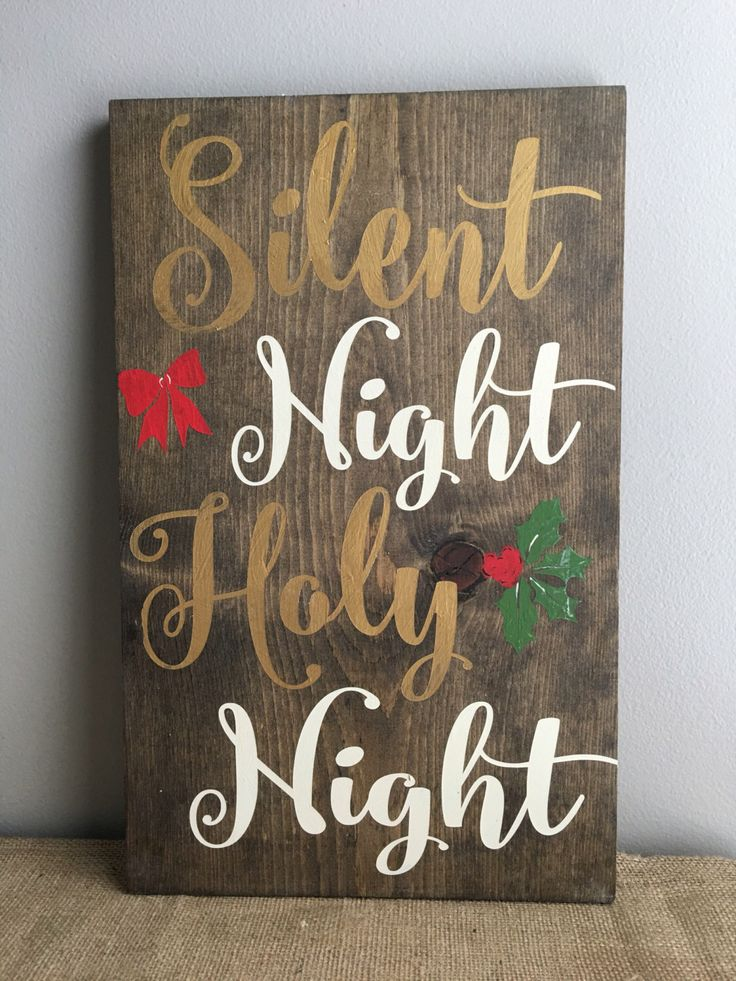 Silent Night Holy Night - Wood Sign - Christmas Decor - Holiday Decor - Christmas Wall Decor - Christmas Wood Sign by EastCoastChicagoan on Etsy https://www.etsy.com/listing/450842722/silent-night-holy-night-wood-sign