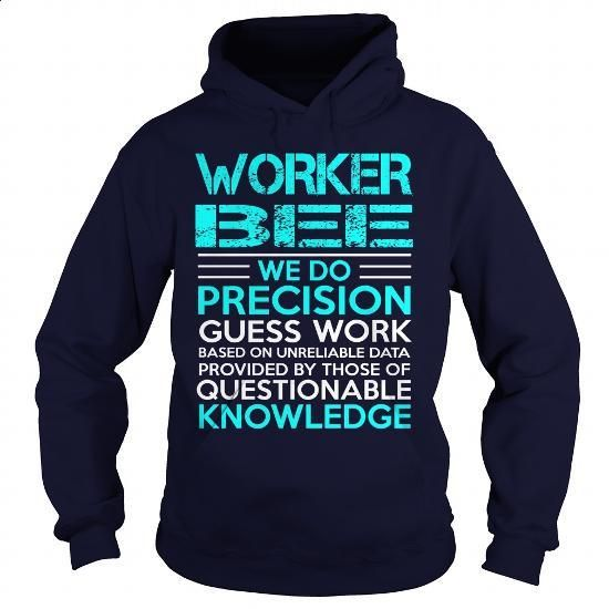WORKER BEE-we do - #men dress shirts #funny hoodies. BUY NOW => https://www.sunfrog.com/LifeStyle/WORKER-BEE-we-do-Navy-Blue-Hoodie.html?60505