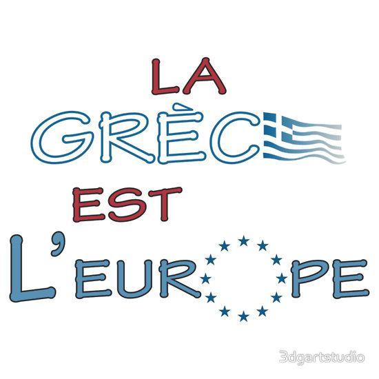 """La Grece est l' Europe"" slogan"