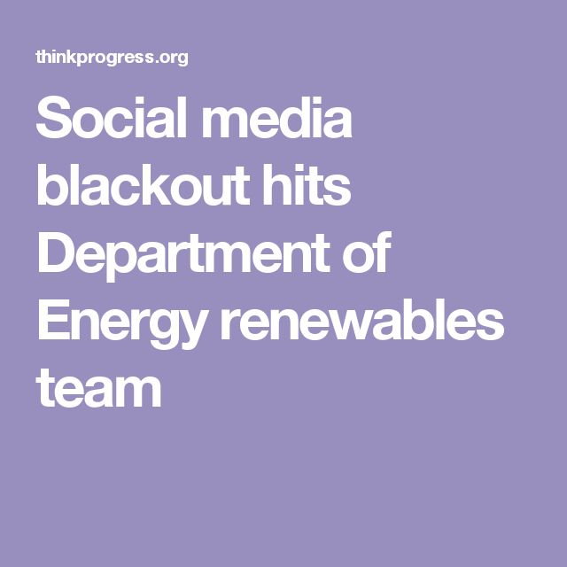 Social media blackout hits Department of Energy renewables team