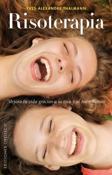 Risoterapia/ Laughter Therapy