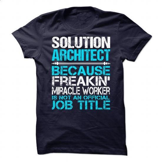 Awesome Shirt For Solution Architect - #cool tshirt designs #white hoodie mens. I WANT THIS => https://www.sunfrog.com/LifeStyle/Awesome-Shirt-For-Solution-Architect-90026863-Guys.html?60505