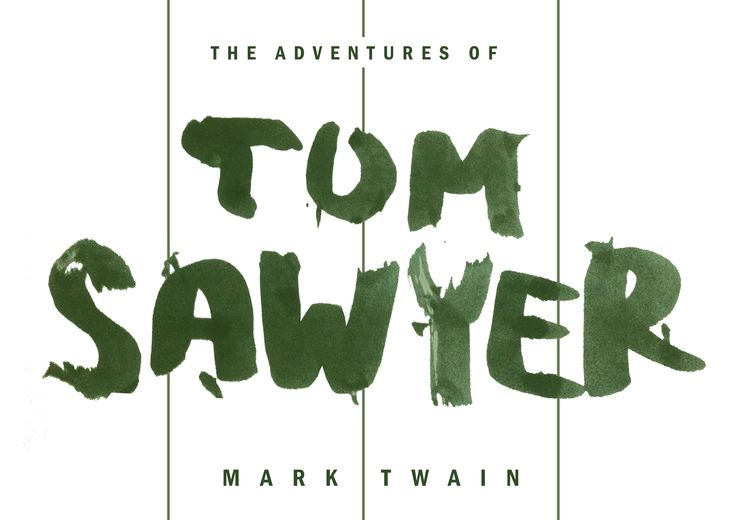 // Concept sketch on design of the new cover for Tom Sawyer by Mark Twain.  The idea of custom brush typography ...