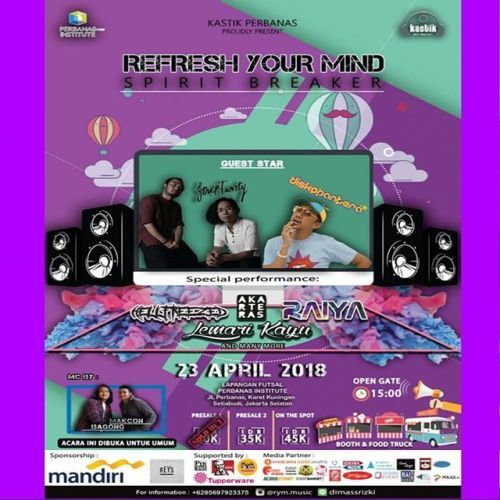 [KastikPerbanas Presents Refresh Your Mind 11]  Refresh Your Mind 11 Spirit Breaker  Get ready to be fired up because were going to make yougroving through theexicitement by presenting you.  Guest Star: -FOURTWNTY -DISKOPANTERA any more performances on:  Monday23-April-2018 AtPerbanas Institute Jakarta  Start from15.00-finish  35k presale 2- OTS 45k Grab your ticket fast before they are sold out  For more info: Line: yogan_tn Dimassrizki  #jakarta #acarajakarta #perbanas #acarakampus…