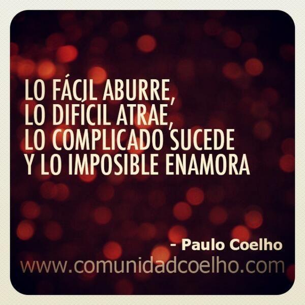… y lo imposible enamora. ¿Os habéis enamorado? - http://www.instagram.com/comunidadcoelho | @Paulo Fernandes Coelho #PauloCoelho #ComunidadCoelho www.comunidadcoelho.com