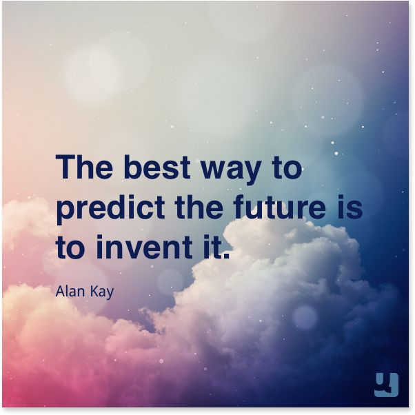 """The best way to predict the future is to invent it.""—Alan Kay #AlanKay #ThursdayThoughts #future #path #determination #quote #quotes #life #lifequotes #instagood #instaquote #qotd #quollective"