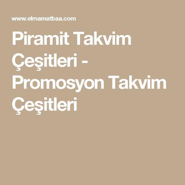 Piramit Takvim Çeşitleri - Promosyon Takvim Çeşitleri