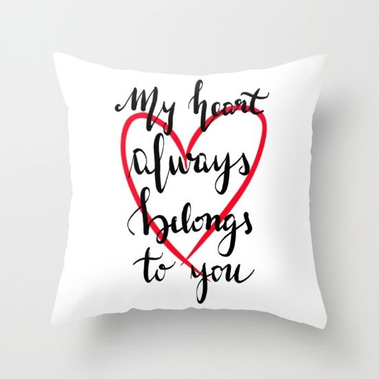 My heart always belongs to you Throw Pillow