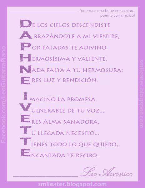 Versos Para MI Bebe | ACROSTICO DE DAPHNE - IVETTE - PARA BEBÉ POR NACER (PEDIDO POR ...