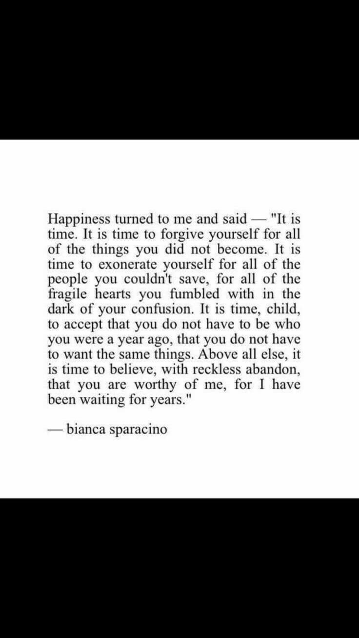 Happiness turned to me and said it is time...