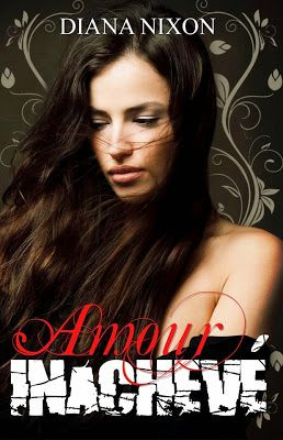 Diana Nixon's Official Page: Love Undone: Prologue + Chapter 1 in FRENCH!!!