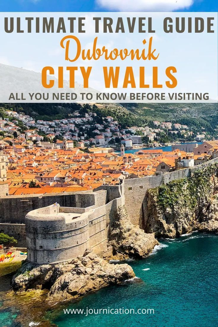 Ultimate Travel Guide For The Dubrovnik City Walls All You Need To Know Before Visiting In 2020 Travel Destinations European Europe Travel Eastern Europe Travel