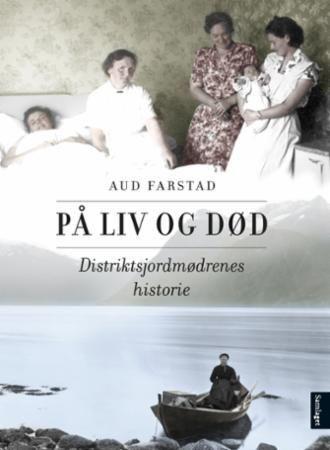 På liv og død av Aud Farstad