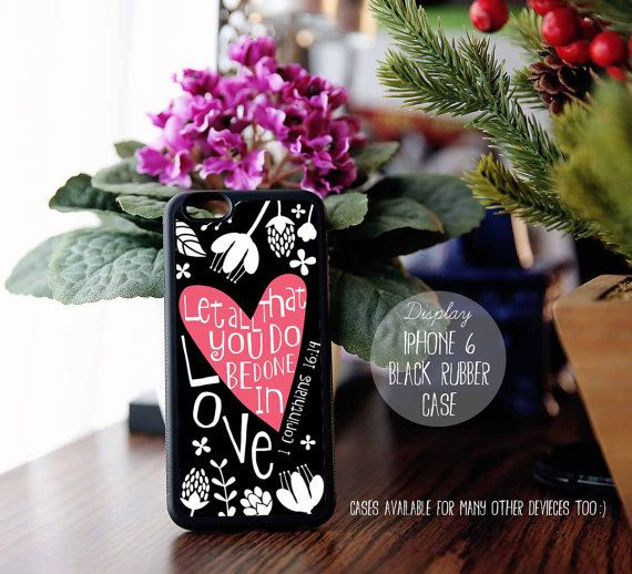 1 Corinthians 16:14 Do everything in love, Bible Verse Quote, Heart Case, iPhone 4s 5s 5c 5 6 Plus Case, Galaxy S4 S5 Case, Note 3 4 Qt49