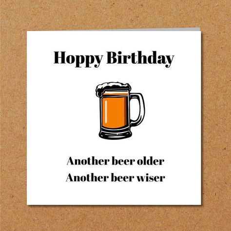 Funny BEER Birthday Card For Dad Son Male Friend Humorous Beer Quote