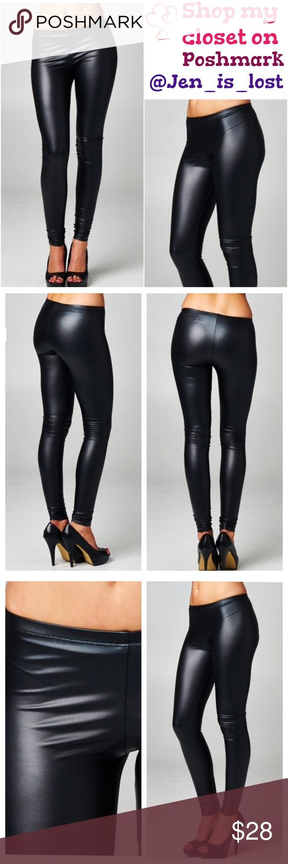 🔶Was $28🔶 Faux Leather Leggings Fitted legging. Elastic at waist. This legging is made with medium weight pleather fabric that is soft and has great stretch. Fabric: Faux Leather Content: 95% Polyester, 5% Spandex Pants Leggings