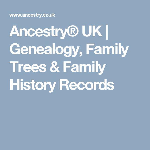 Ancestry® UK   Genealogy, Family Trees & Family History Records