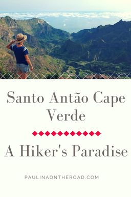 Discover a paradise for hikers and trekkers: Santo Antao in Cape Verde (Cabo Verde). A hidden gem in its natural state.