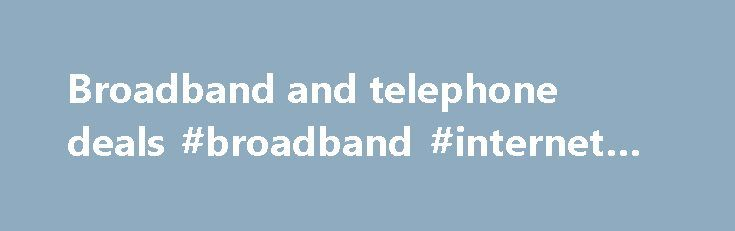 Broadband and telephone deals #broadband #internet #wifi http://broadband.remmont.com/broadband-and-telephone-deals-broadband-internet-wifi/  #broadband and telephone deals # The cookie settings on this webpage are set to 'allow all cookies' to give you the very best experience. If you continue without changing these settings you consent to this – but if you want to you can change your settings at any time at the bottom of this page. Cookies are very small text files that are stored on your…
