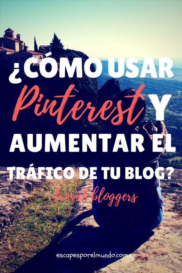 ¿ Como usar Pinterest y aumentar el tráfico de tu blog ?