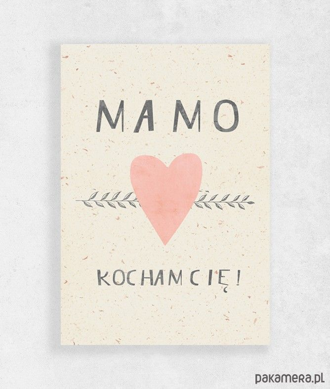 kartki okolicznościowe, zakładki do książek-Kartka na dzień mamy | A5 | Mamo - Kocham Cię !