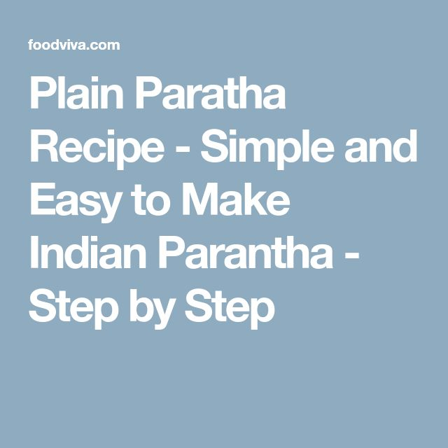 Plain Paratha Recipe - Simple and Easy to Make Indian Parantha - Step by Step