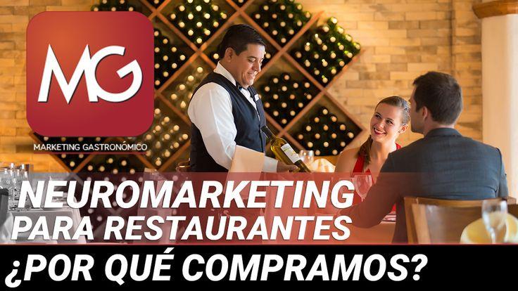 Neuromarketing para restaurantes& ¿Por qué compramos?