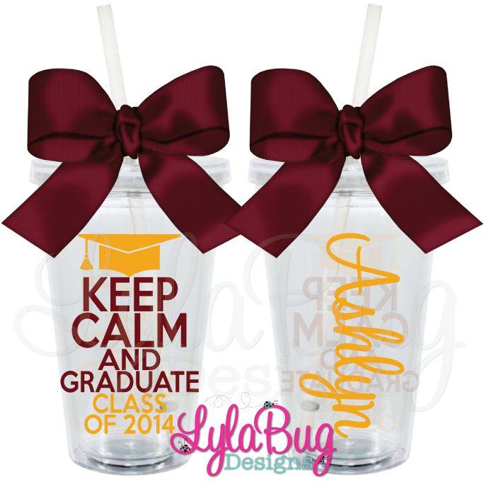 Keep Calm and Graduate Tumbler Graduation, Graduation Gift, Seniors, CLass of 2014, Personalized Acrylic Tumbler, LylaBug Designs