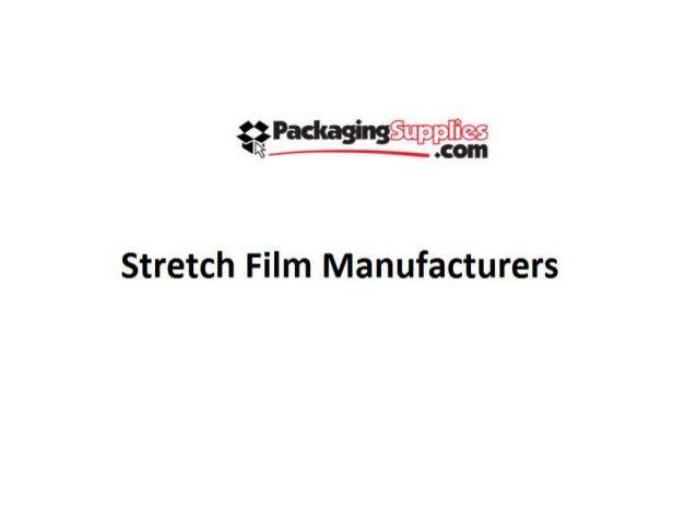 Stretch Film Manufacturers