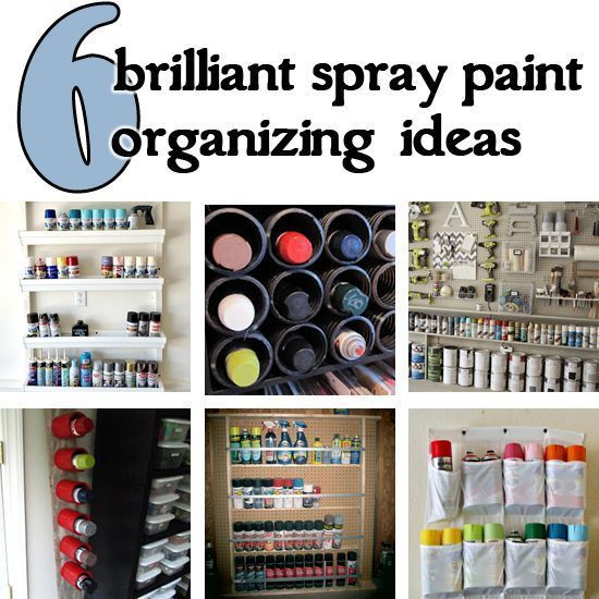 6 Brilliant Spray Paint Organizing Idea - We store all of our water based paint and our paint supplies in our small basement utility room. But because of the pr…