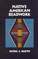 Native American gyöngysor: Hagyományos Peremezés technikák a mai Beadworker