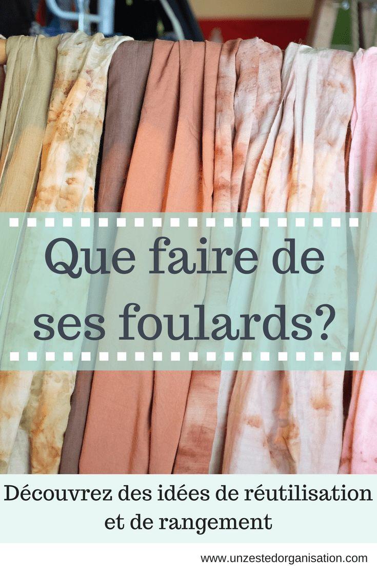 Que faire de ses foulards | Foulard, Rangement foulard et Rangement écharpes
