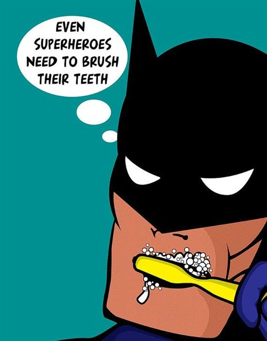 Even Superheroes need to brush their teeth. #Dentaltown - Patient Education Ideas