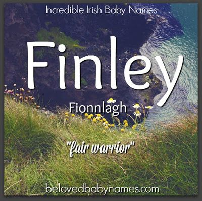 Finley is a name that I hear discussed and used pretty regularly. It's very trendy at the moment and the girls seem to being taking it for their own. I met a cute little girl named Finley which warmed me up to the idea of using it for a girl, but I think I still personally prefer Finley for a boy.