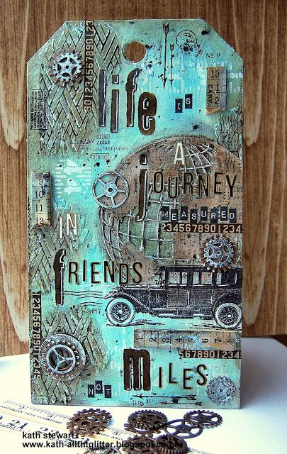 Simon Says Stamp Monday Challenge...Transport-It 20 February 2017 using SA Etcetera Small Tag, Distress Crayons, Ranger Texture Paste, Woven Layering Stencil, Sizzix Thinlits Globe, SA Vintage Auto, Travel Design Tape, Idea-ology Quotations, Ruler Pieces and Sprocket Gears and Tim Holtz Cling Foam Stamps