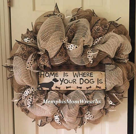 Home Is Where Your Dog Is Burlap Deco Mesh by MemphisMomWreaths