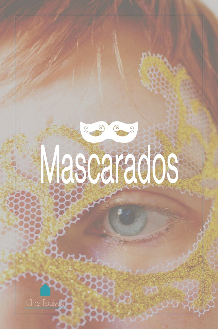 Mascarados! – Chez Paulette