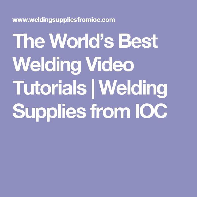 The World's Best Welding Video Tutorials | Welding Supplies from IOC