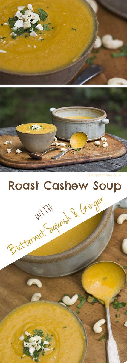 Roast Cashew Soup with Butternut Squash, Ginger & Coriander from Trinity's book Angelicious. #plantbased #vegan #glutenfree #cashews