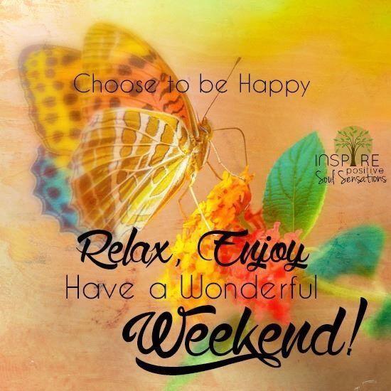 Resultado de imagen para have a happy weekend