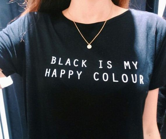 BLACK IS MY HAPPY COLOUR T-SHIRT  Available in a different sizes and BLACK colour   HIGH PREMIUM QUALITY: High quality Preshrunk 100% Cotton T-