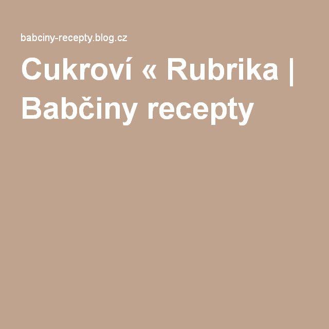 Cukroví 11111 « Rubrika   Babčiny recepty