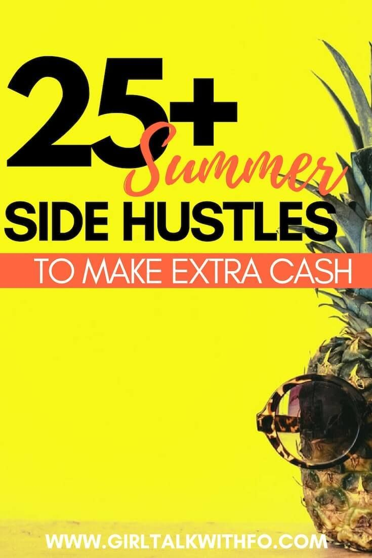 25+ Side Hustles to Make Extra Money this Summer – Side Hustle's for extra cash